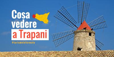 Cosa vedere nella provincia di Trapani - Blog Divino Hotel a Trapani