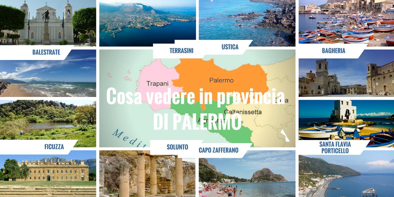 Questa immagine mostra alcuni luoghi di interesse turistico e cose da vedere nella provincia di Palermo.