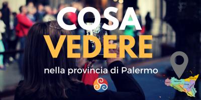 Questa è l'immagine di copertina dell'articolo #Viaggio in #Sicilia - Cosa vedere nella zona di Palermo e dintorni - #turismoinformato