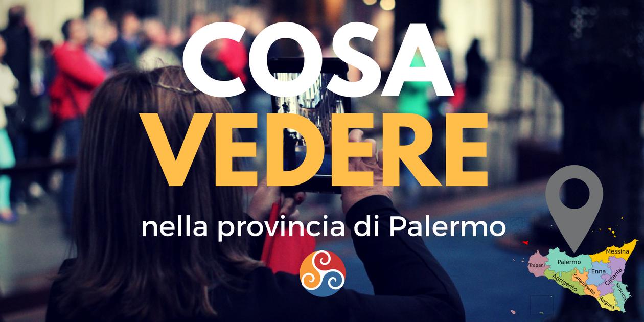 Questa è l'immagine di copertina dell'articolo Cosa vedere nella zona di Palermo e dintorni