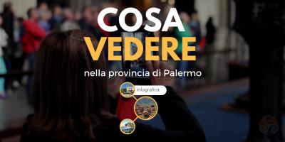 Questa immagine è la copertina dell'articolo Itinerari turistici nelle zone vicino Palermo - Infografica sui luoghi da visitare nel palermitano