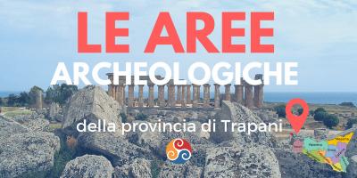 Itinerari turistici archeologici vicino Trapani