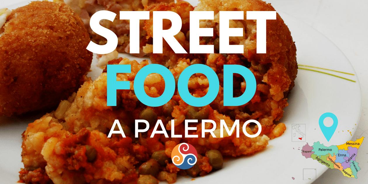 Street food a Palermo: il miglior cibo di strada - Viaggio in Sicilia